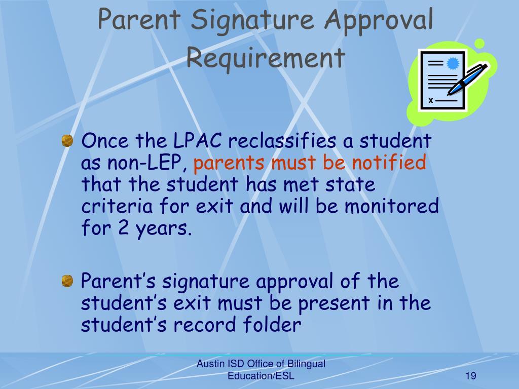 Parent Signature Approval Requirement