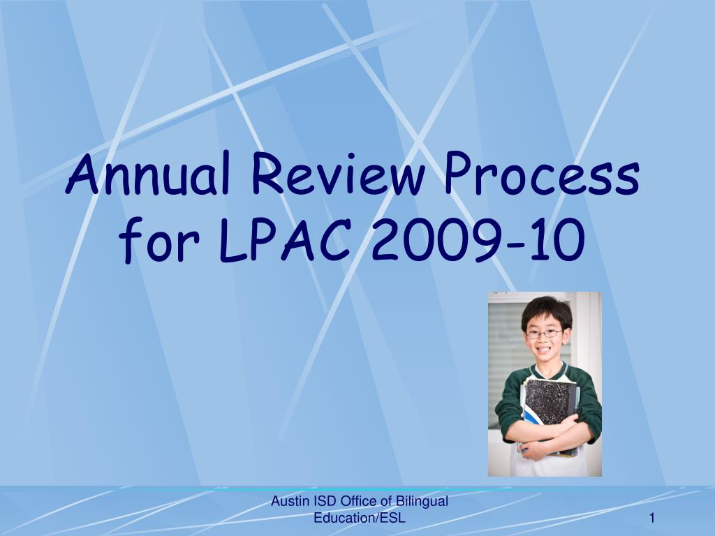 Annual Review Process for LPAC 2009-10