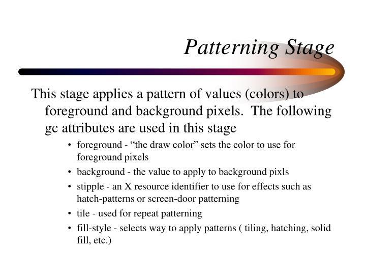 Patterning Stage