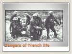 dangers of trench life