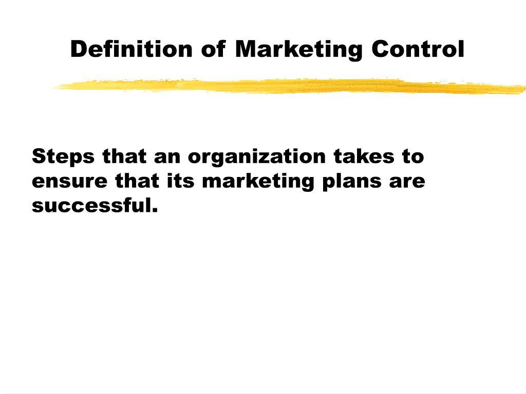 Definition of Marketing Control