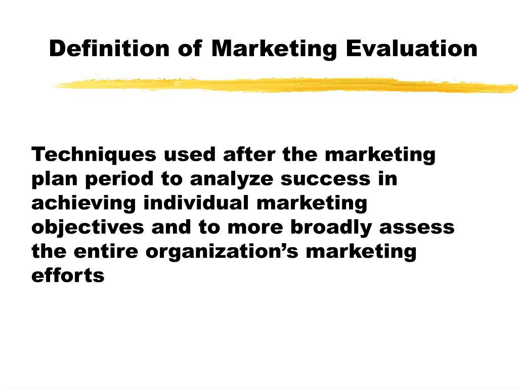 Definition of Marketing Evaluation