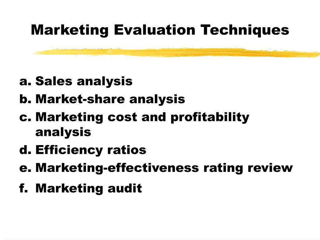 Marketing Evaluation Techniques