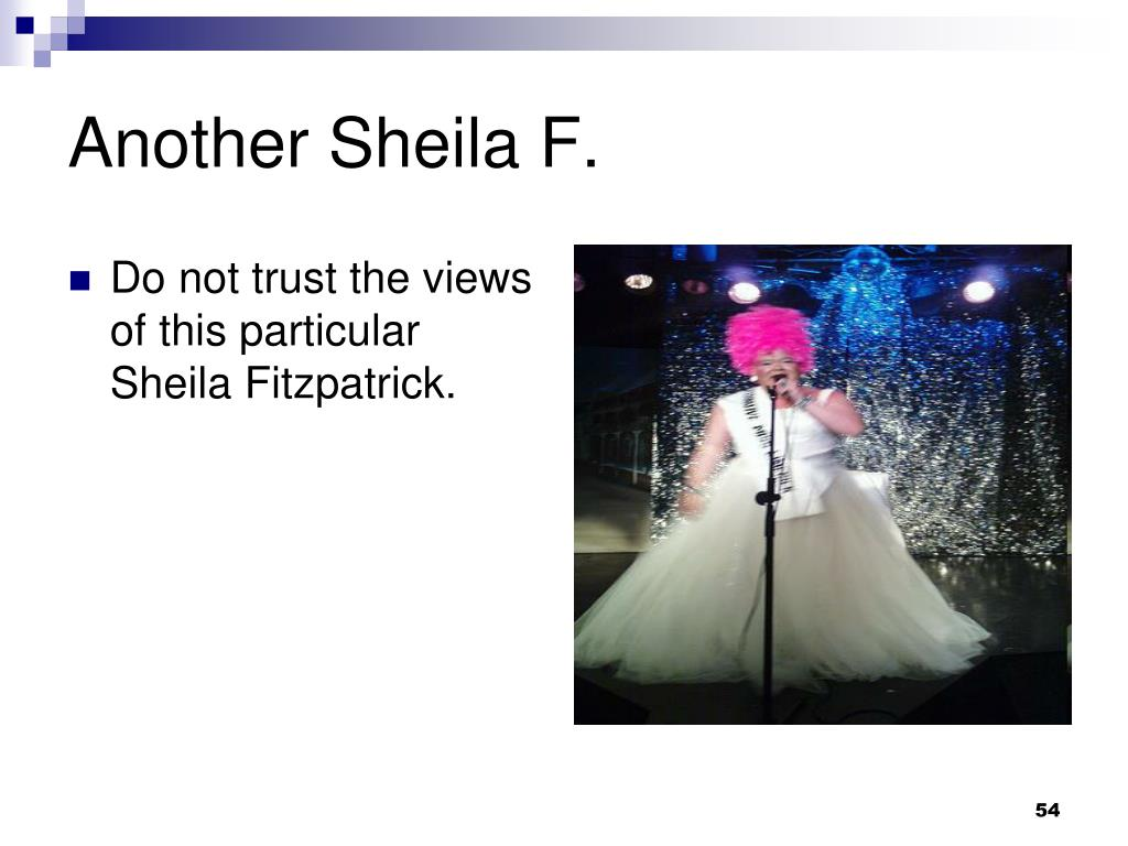 Another Sheila F.
