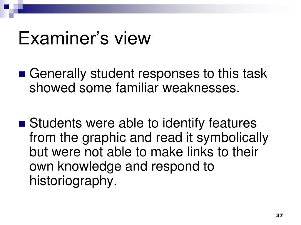 Examiner's view