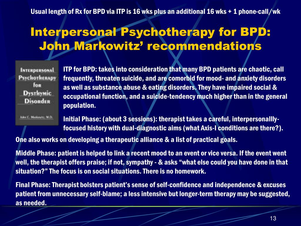 Usual length of Rx for BPD via ITP is 16 wks plus an additional 16 wks + 1 phone-call/wk