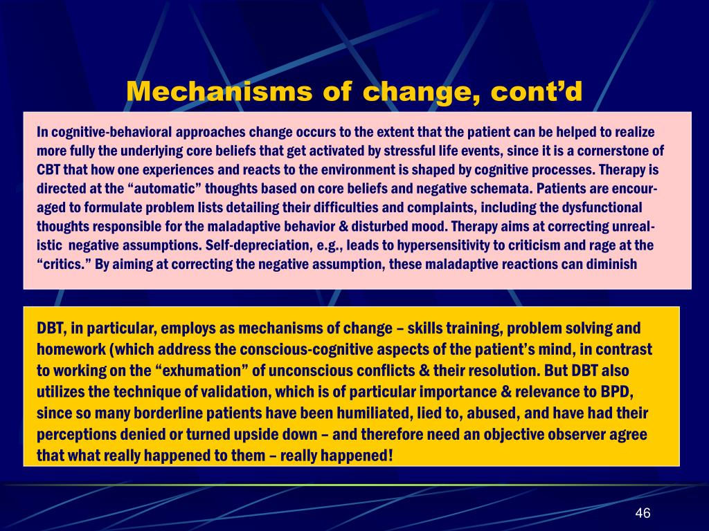 Mechanisms of change, cont'd