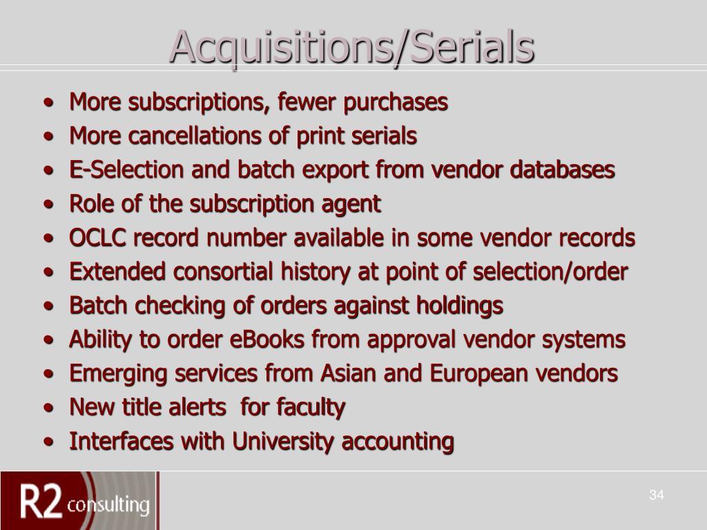 Acquisitions/Serials