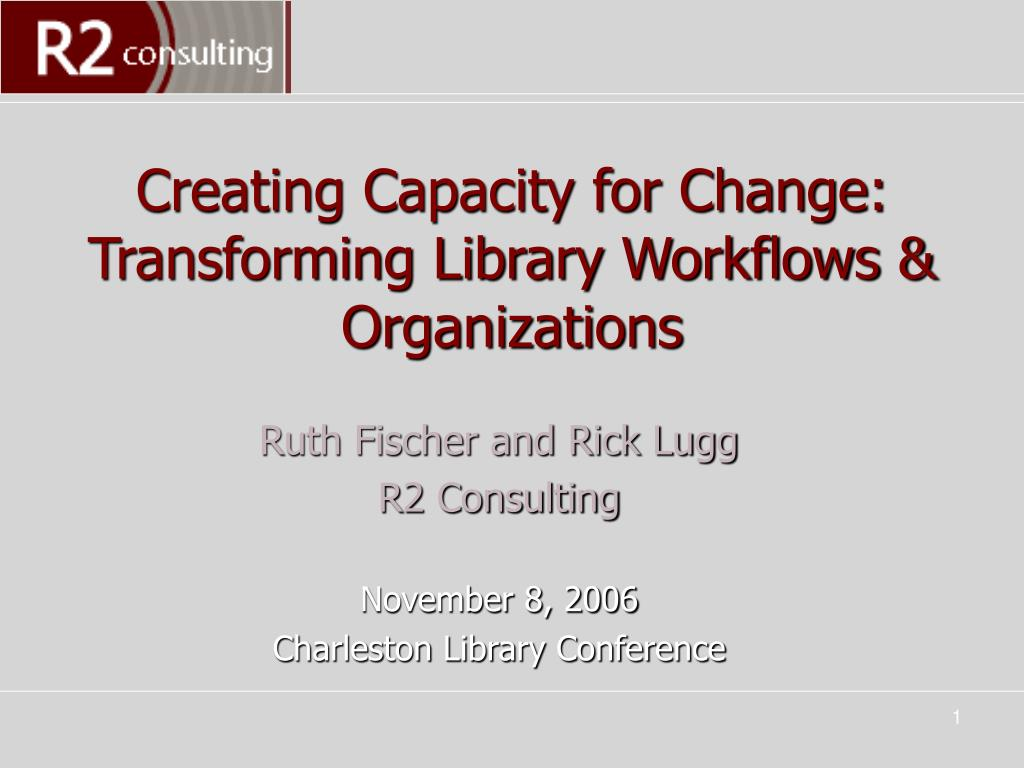 Creating Capacity for Change: