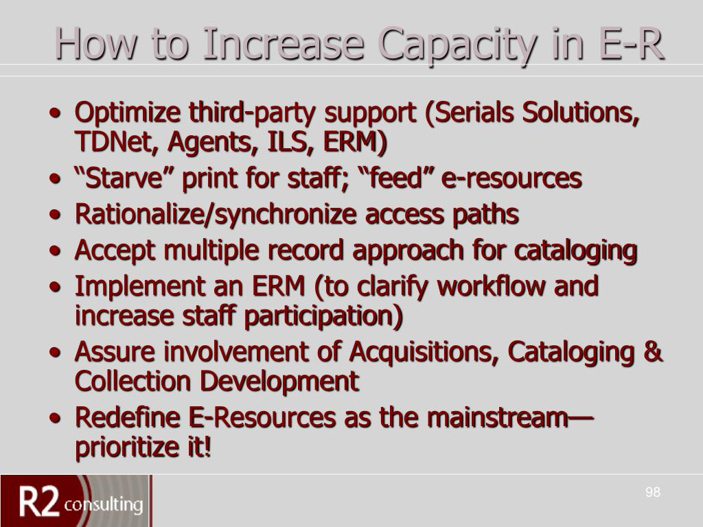 How to Increase Capacity in E-R