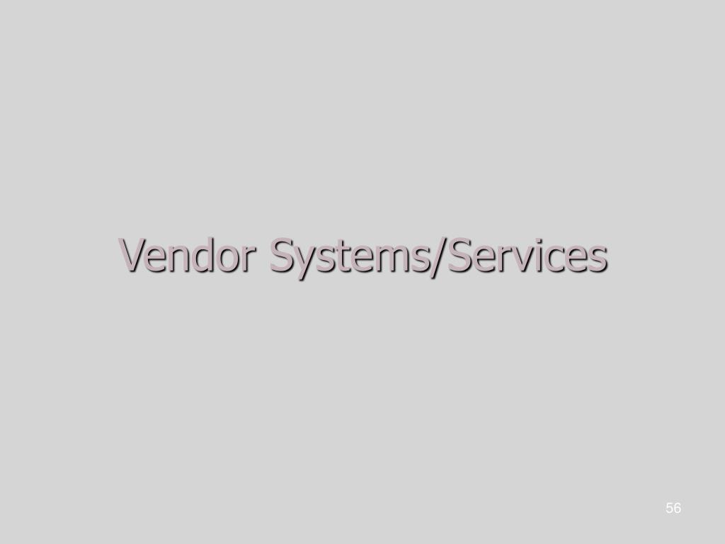 Vendor Systems/Services