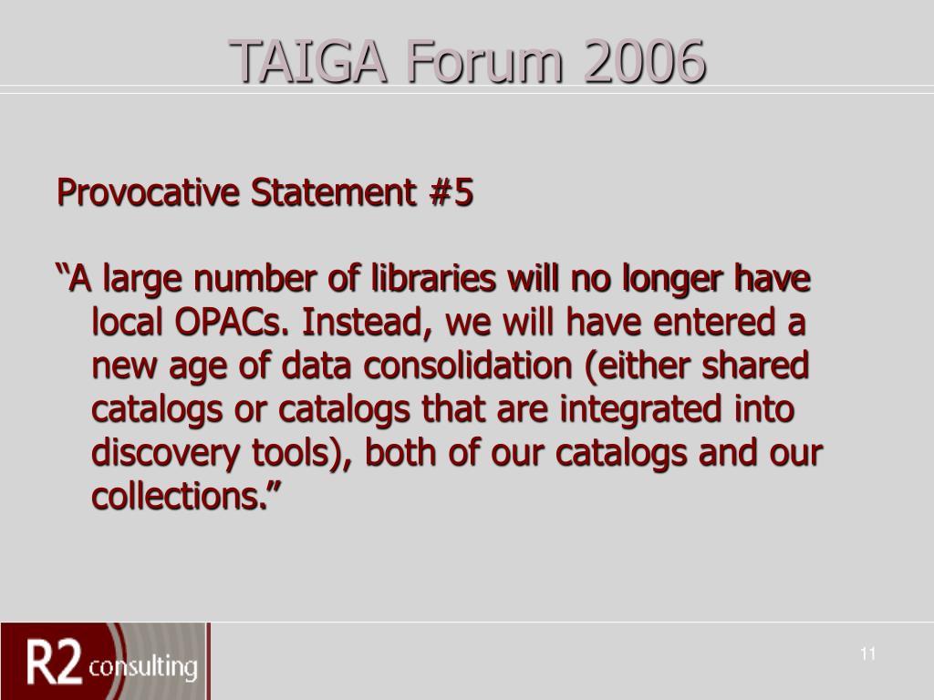 TAIGA Forum 2006