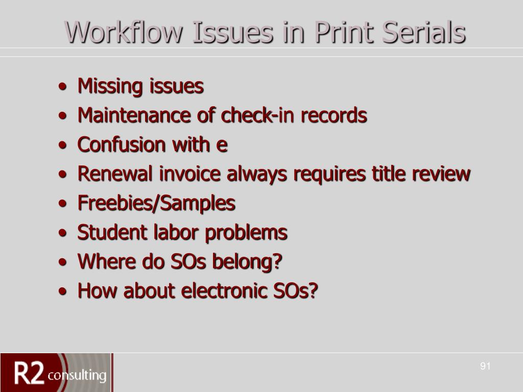 Workflow Issues in Print Serials