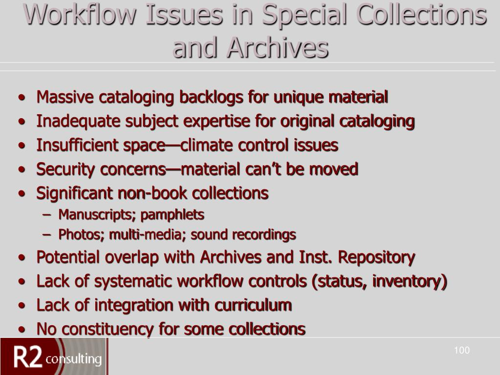 Workflow Issues in Special Collections and Archives