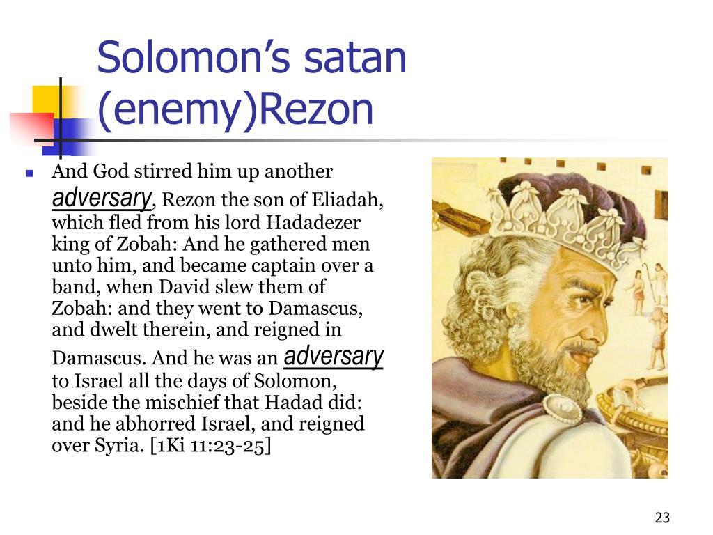 Solomon's satan (enemy)Rezon