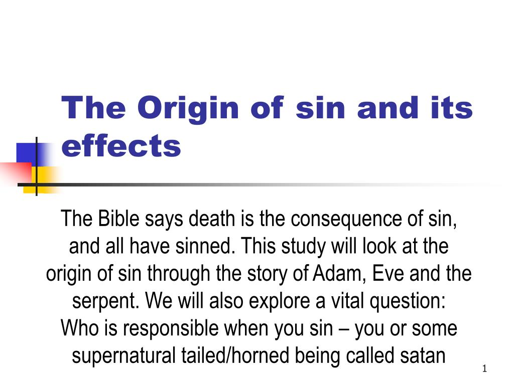 The Origin of sin and its effects