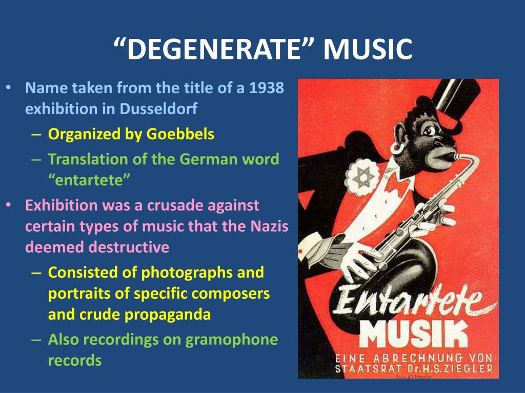 """DEGENERATE"" MUSIC"