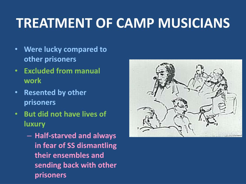 TREATMENT OF CAMP MUSICIANS