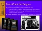 poles crack the enigma30