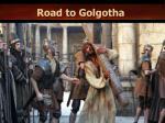 road to golgotha