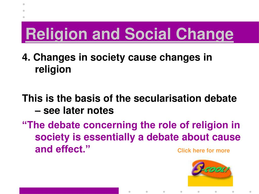 changes in religion Discussion of the metaphysics of islamic religion (allah), muslim beliefs and islam way of life (the 5 pillars of islam) brief summaries on the history of islamic.