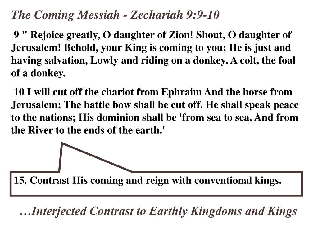 The Coming Messiah - Zechariah 9:9-10