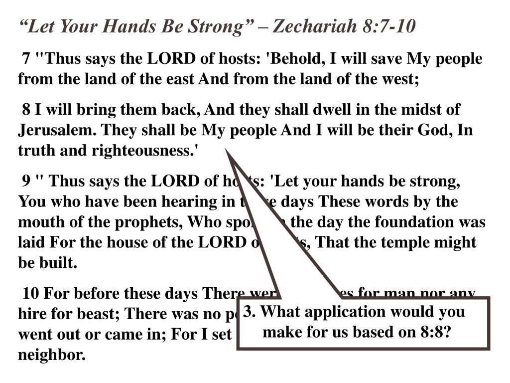 """""""Let Your Hands Be Strong"""" – Zechariah 8:7-10"""