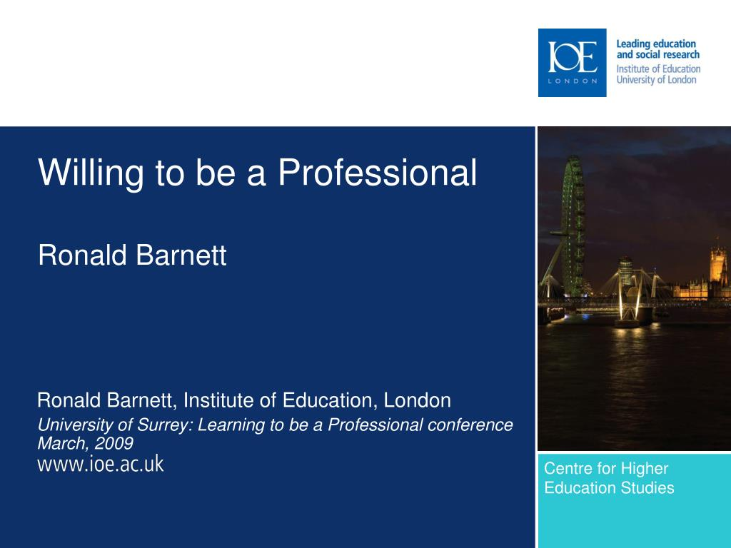 willing to be a professional ronald barnett l.