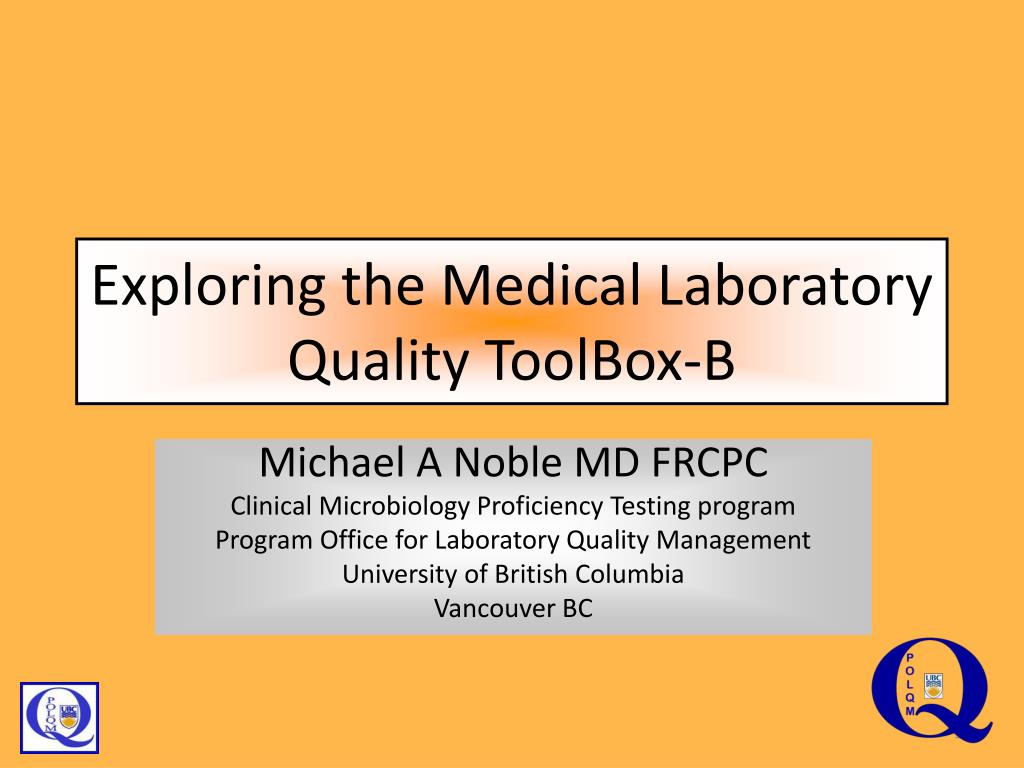 exploring the medical laboratory quality toolbox b l.