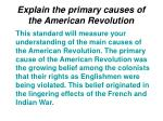 explain the primary causes of the american revolution
