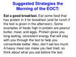 suggested strategies the morning of the eoct
