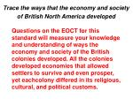 trace the ways that the economy and society of british north america developed