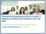 enterprise scheduling in bo xi r2 and 3 1 backup and recovery solutions from the sdk
