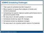 somhs scheduling challenges