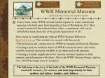 wwii memorial museum dedicated to those who served and their families3