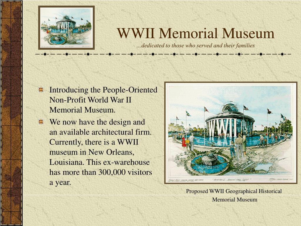 WWII Memorial Museum