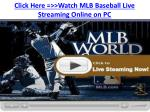 click here watch mlb baseball live streaming online on pc