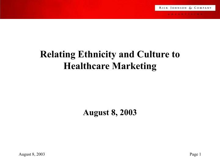 relating ethnicity and culture to healthcare marketing n.