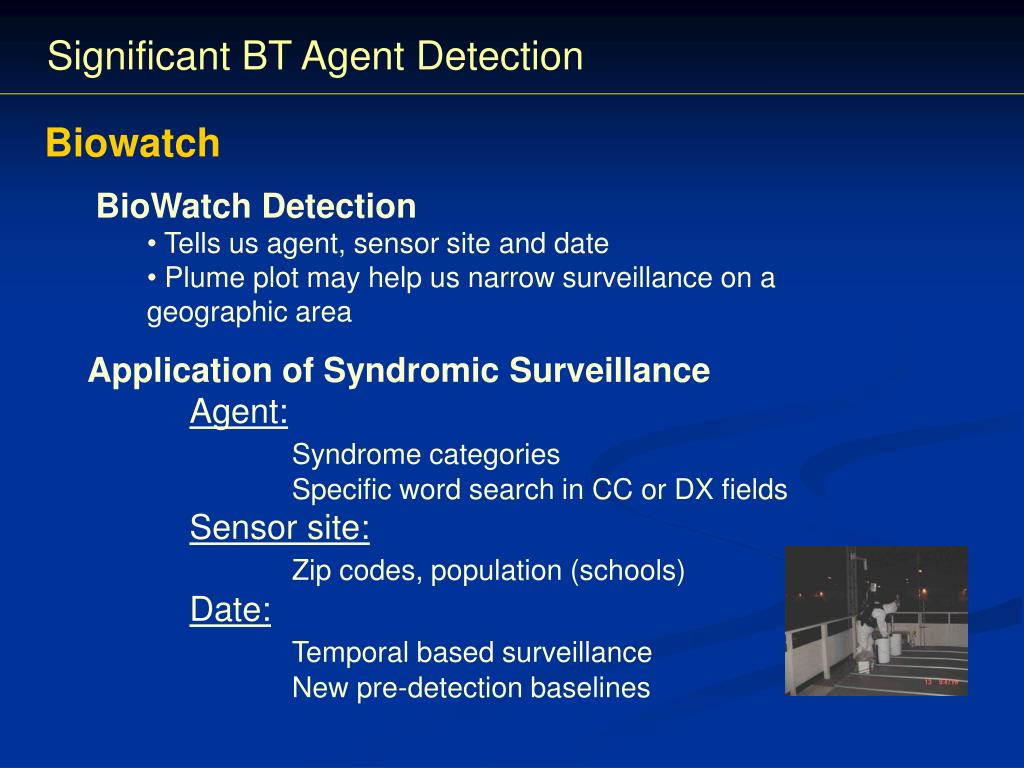 Significant BT Agent Detection