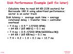 disk performance example will fix later
