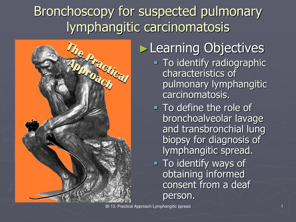 bronchoscopy for suspected pulmonary lymphangitic carcinomatosis l.