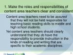 1 make the roles and responsibilities of content area teachers clear and consistent