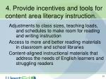 4 provide incentives and tools for content area literacy instruction39