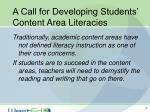 a call for developing students content area literacies