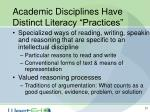 academic disciplines have distinct literacy practices