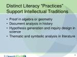 distinct literacy practices support intellectual traditions