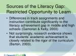 sources of the literacy gap restricted opportunity to learn