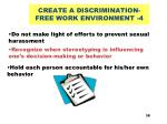 create a discrimination free work environment 4
