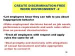 create discrimination free work environment 2
