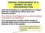sexual harassment is a subset of sex discrimination